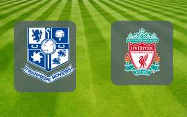Tranmere Rovers - Liverpool